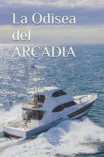 La Odisea del Arcadia