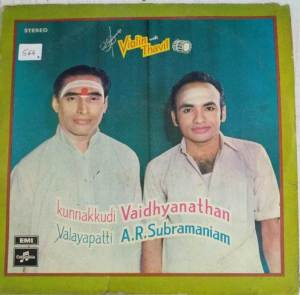Instrumental VIolin & Thavil LP Vinyl Reocrd by Kunnakudi Vaidyanathan - AR Subramaniam www.macsendisk.com 1