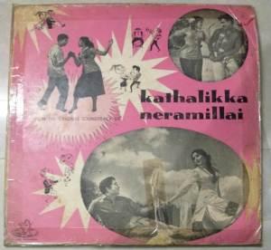 Kathalikka Neramillai Tamil Film LP Vinl Record by M S Viswanathan www.macsendisk.com1
