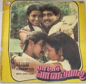 Paadum Vanampadi Tamil Film LP VInyl Record by Bappi Lahiri www.macsendisk.com 1