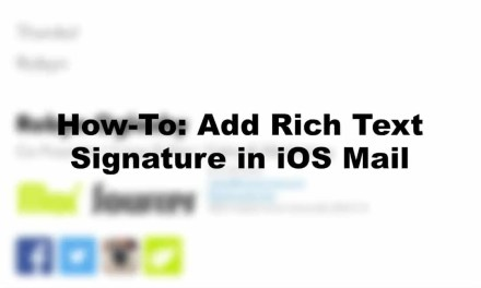 How To: Add Rich Text Signature to iOS Mail