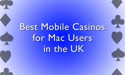 What are the Best Mobile Casinos for Mac Users in the UK?
