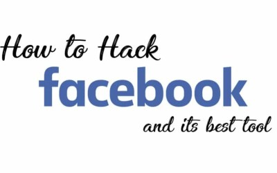 How to Hack Facebook and Its Best Tool