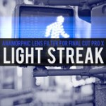 Brooklyn Effects – Light Streak Filter For Final Cut Pro X