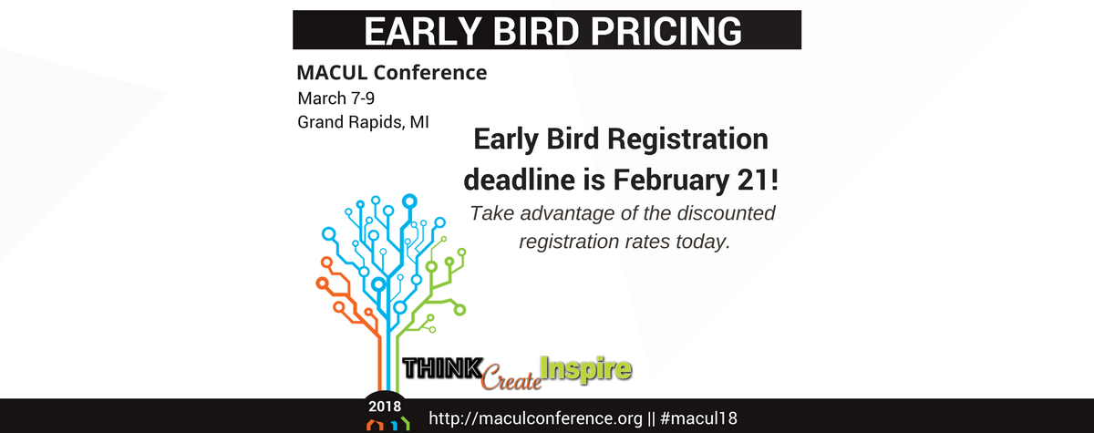 2018 MACUL Conference Early Bird Registration