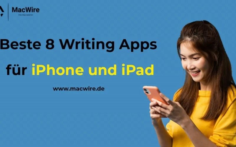 8 Writing Apps für iPhone und iPad