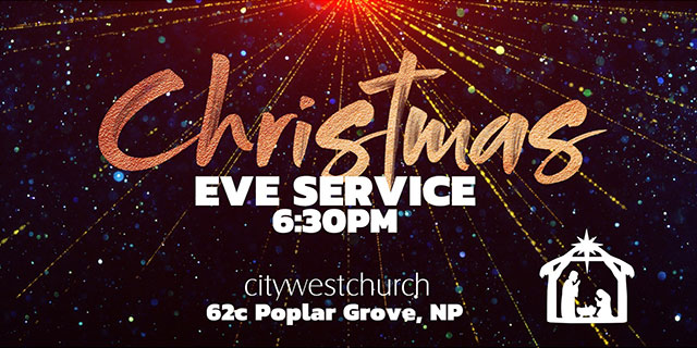 Hobson Board Creative. Christmas eve service 6.30PM. citywestchurch 62c poplar grove, np