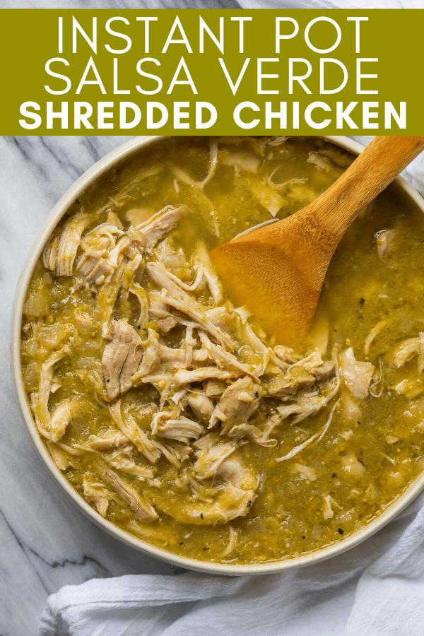 Image for  pinning instant pot salsa verde shredded chicken recipe on Pinterest