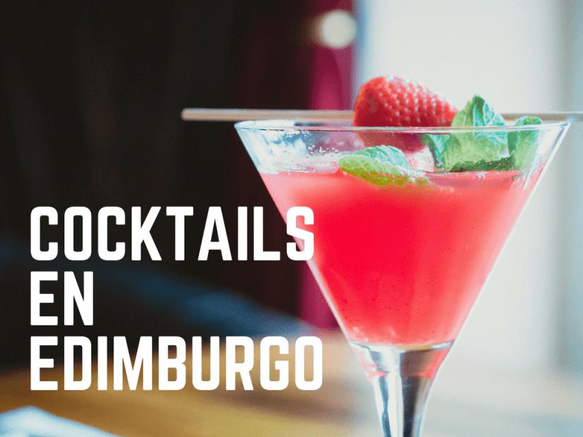 Los mejores cócteles de Edimburgo