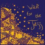 Deer Belling Café - Wait For The Jazz