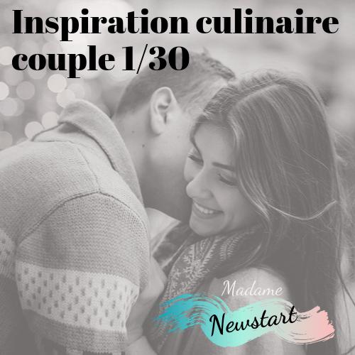 Inspiration culinaire pour couple 1 sur 30