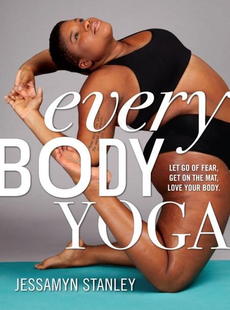 Jessamyn Stanley book Every Body Yoga