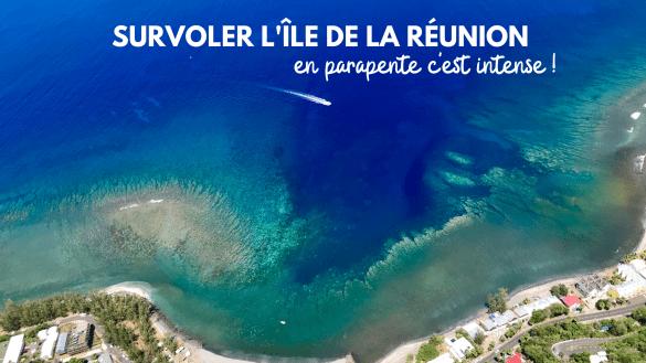 survoler l'île de La Réunion en parapente c'est intense blog madame voyage