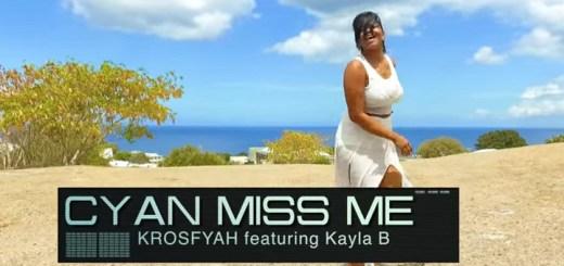 Krosfyah Feat. Kalya B - Cyan Miss Me