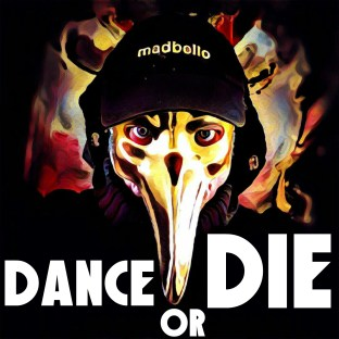 Dance or Die1500a