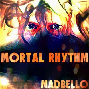 Mortal Rythm-madbello