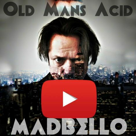 Old Mans Acid-madbello