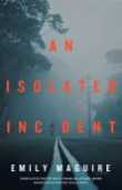 An Isolated Incident Cover
