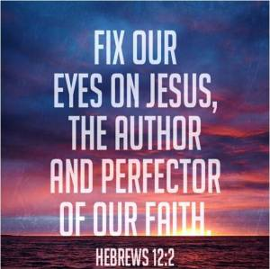 Hebrews-12.2-Eyes-Fixed-on-Jesus