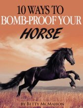 """Reviewer: """"Doesn't do what it claims. This book has nothing to do with bomb proofing your horse. No horse can ever be bomb proof unless it is dead and there were no instructions on how to kill a horse. What the book does teach is some very basic horse training techniques."""""""