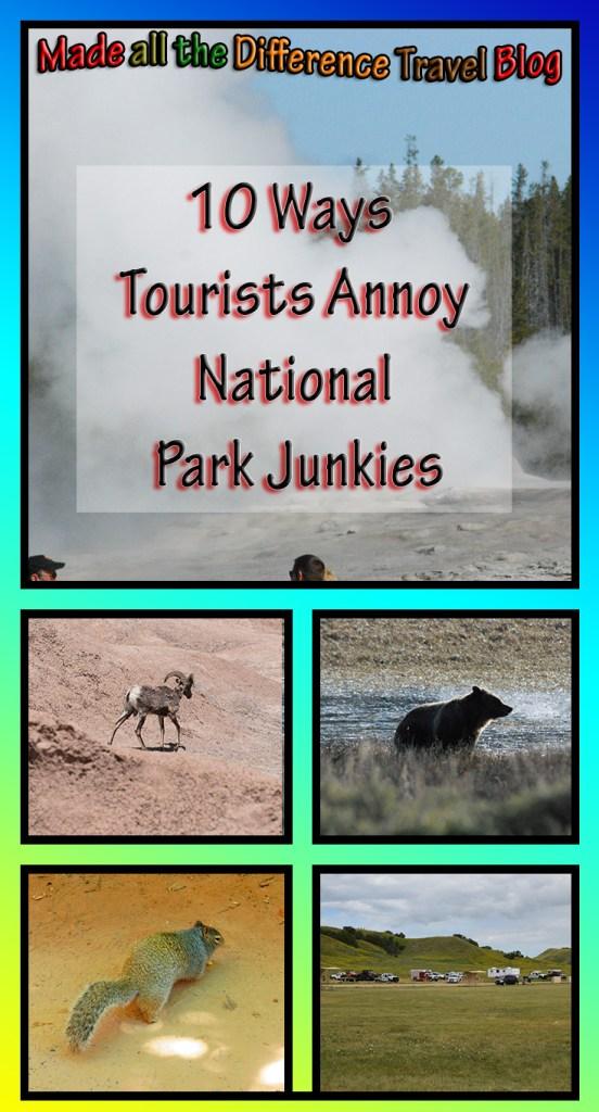 10 Ways Tourists Annoy National Park Junkies