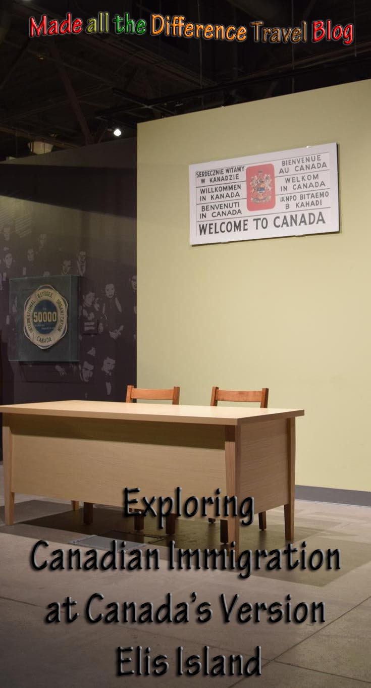 Discovering Canadian Immigration at Canas's Version of Elis Island
