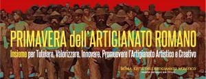 Primavera dell'Artigianato Romano - Made in Rome open day