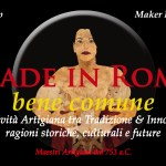 Made in Rome bene comune