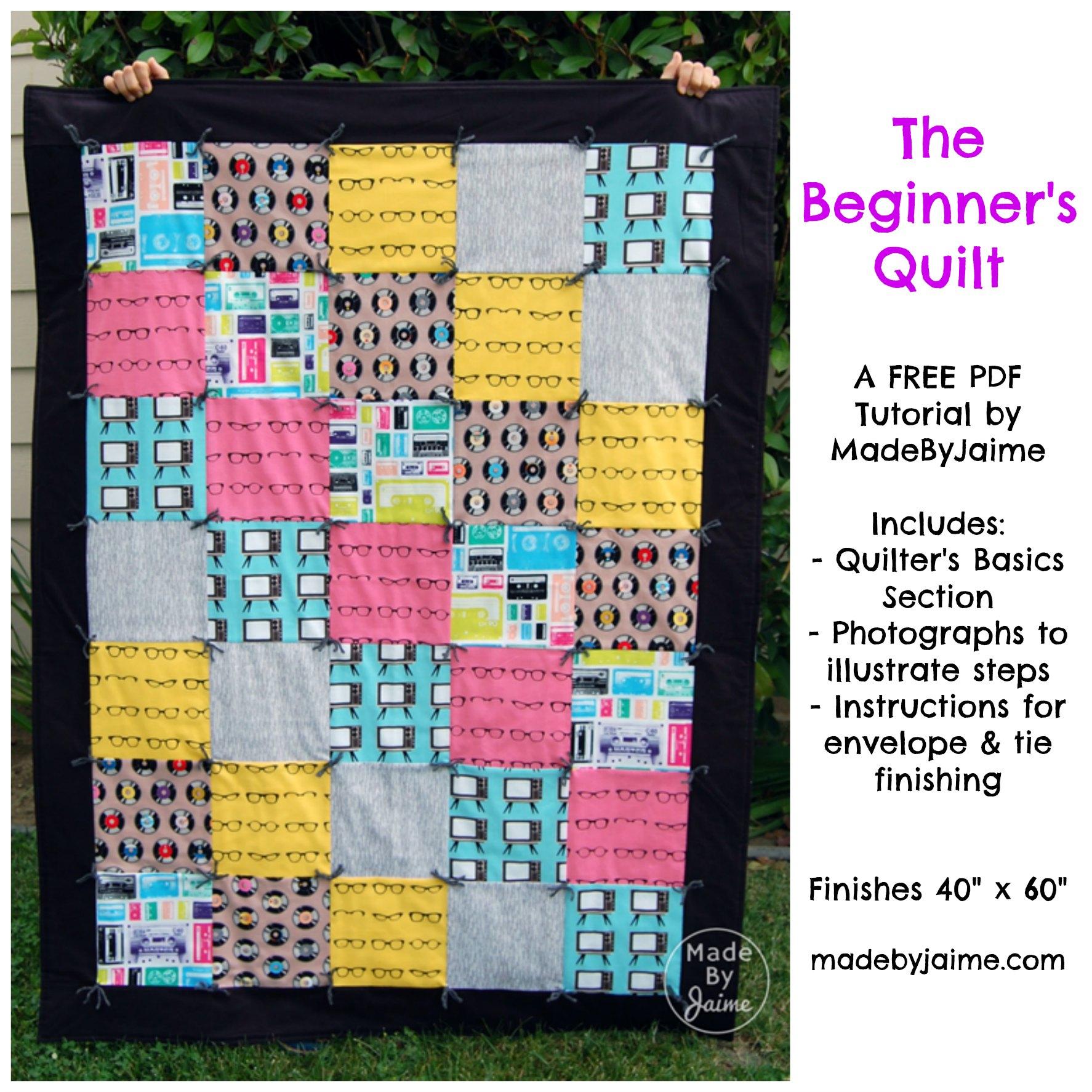 Free PDF Beginner's Quilt Tutorial | MadeByJaime