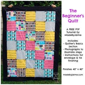 Free PDF Beginner's Quilt Tutorial   MadeByJaime