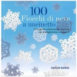 libro 100 fiocchi di neve a uncinetto