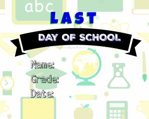 Last Day of School Blue Free Printable