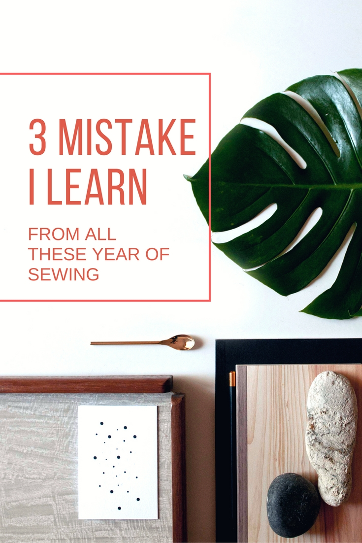 3 mistake I learn from sewing