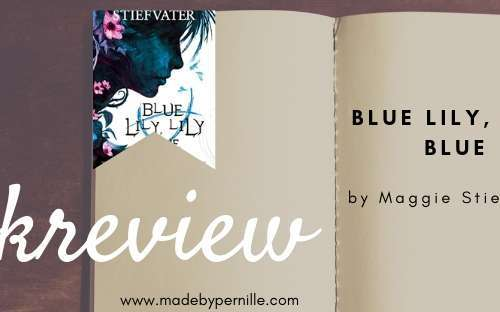 Book review Blue Lily Lily Blue by Maggie Stiefvater