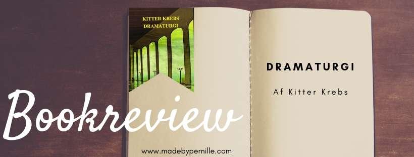 Boganmeldelse Dramaturgi af Kitter Krebs