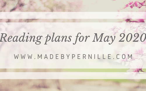 Reading plans May 2020