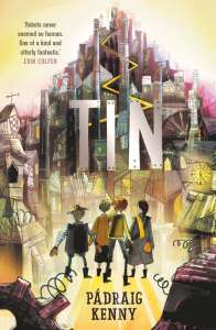 Book review Tin by Padraig KEnny