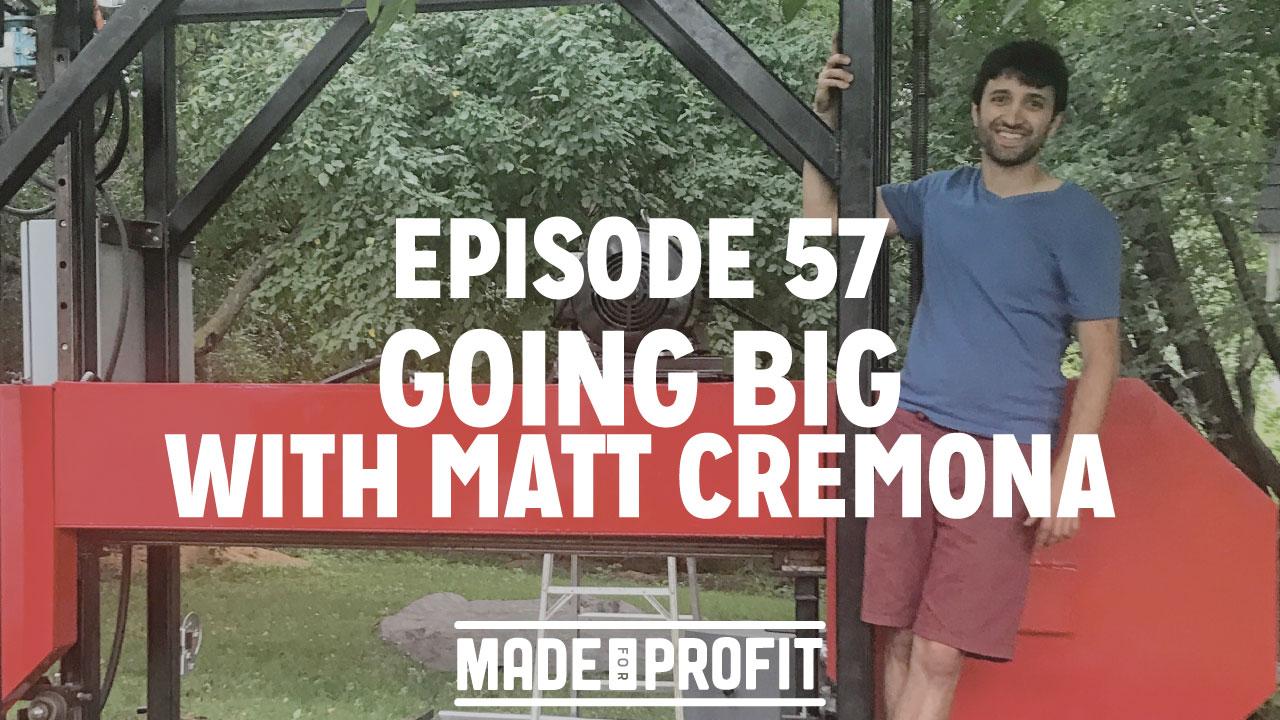 Matt Cremona Bandsaw Mill