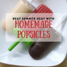 Three homemade popsicle recipes!