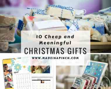 10 meaningful and affordable christmas gift ideas made in a pinch