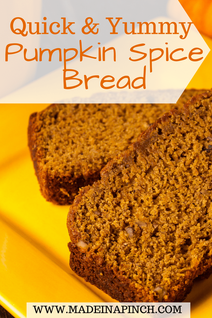 Pumpkin spice bread is a favorite in our house! Get our quick and easy recipe at Made in a Pinch. For more great tips and recipes, follow us on Pinterest!