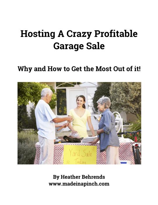 Hosting a crazy profitable garage sale ebook cover