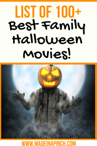 Grab our list of 100 of the best Family Halloween Movies on Made in a Pinch. For more great tips, resources and easy recipes, follow us on Pinterest!