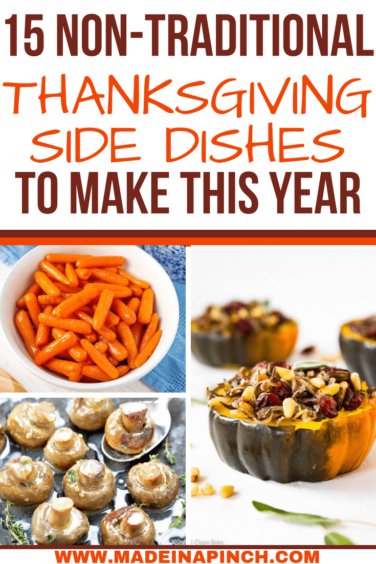 Grab these 15 amazing non traditional Thanksgiving side dishes to try this year at Made in a Pinch. For more helpful tips and delicious recipes follow us on Pinterest!