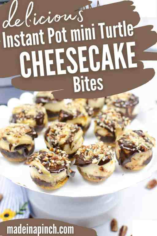 Instant Pot mini turtle cheesecake bites
