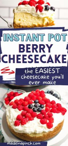 Instant Pot Berry Cheesecake long pin image