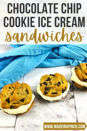Chocolate Chip Cookie Ice Cream Sandwiches pin image