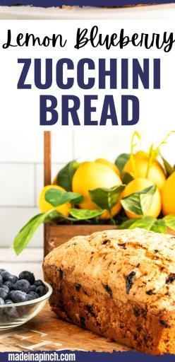 Lemon blueberry zucchini bread long pin image