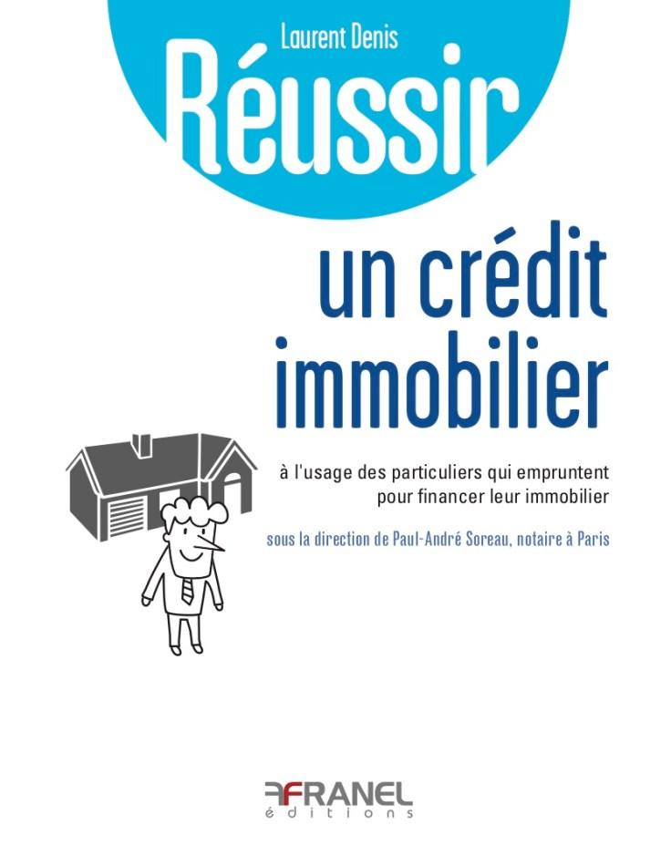 Couverture Réussir un crédit immo
