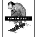 prince de la ville skate oeil miniature